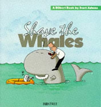 Shave the Whales - Dilbert 9780752208497