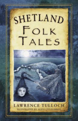 Shetland Island Folk Tales 9780752497693