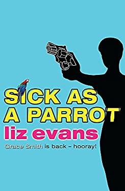 Sick as a Parrot 9780752865317
