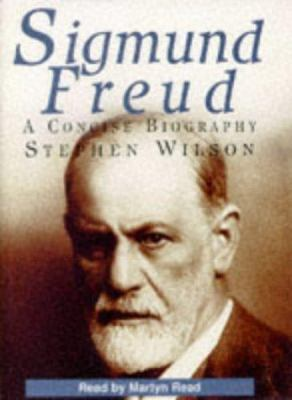 Sigmund Freud: A Concise Biography 9780753103326
