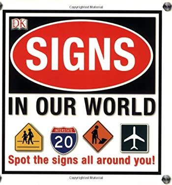 Signs in Our World 9780756618278