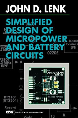 Simplified Design of Micropower and Battery Circuits 9780750695107