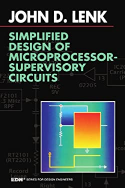 Simplified Design of Microprocessor-Supervisory Circuits 9780750696524