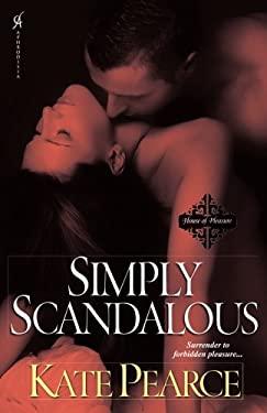 Simply Scandalous 9780758269478