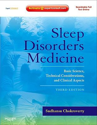Sleep Disorders Medicine: Basic Science, Technical Considerations, and Clinical Aspects 9780750675840