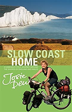 Slow Coast Home: A 5000-Mile Journey Around the Shores of England and Wales 9780751531640