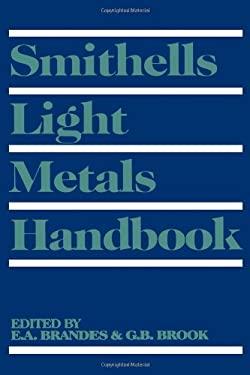 Smithells Light Metals Handbook 9780750636254