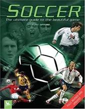 Soccer: The Ultimate Guide to the Beautiful Game 2811830