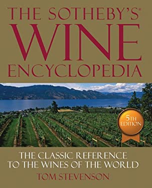 The Sotheby's Wine Encyclopedia 9780756686840