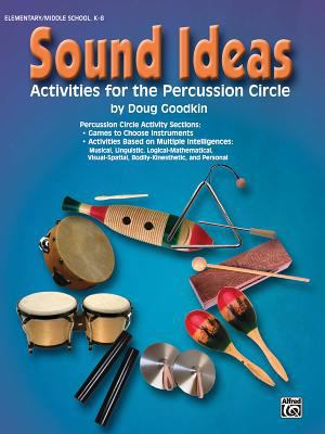Sound Ideas: Activities for the Percussion Circle 9780757909887