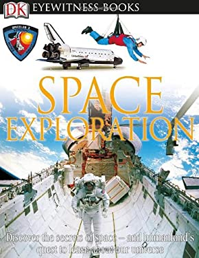 Space Exploration [With CDROM and Poster] 9780756658281