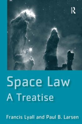 Space Law: A Treatise 9780754643906