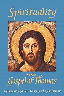 Spirituality in the Gospel of Thomas 9780755212682