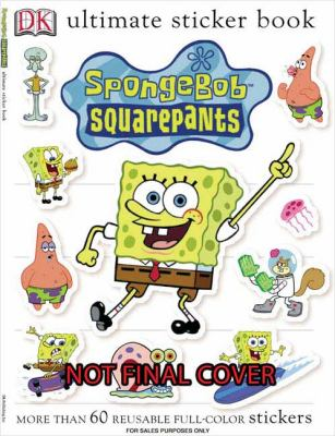 Ultimate Sticker Book: Spongebob Squarepants 9780756615598