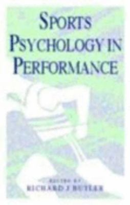 Sports Psychology in Performance 9780750624374