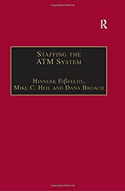 Staffing the ATM System: The Selection of Air Traffic Controllers
