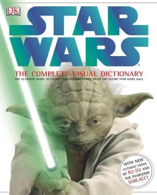 Star Wars: The Complete Visual Dictionary 9780756622381