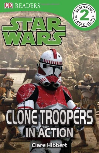 Star Wars: Clone Troopers in Action 9780756666910