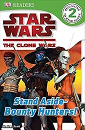 Star Wars Clone Wars: Stand Aside-Bounty Hunters! 2833260