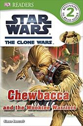 Star Wars: The Clone Wars: Chewbacca and the Wookiee Warriors 16447993