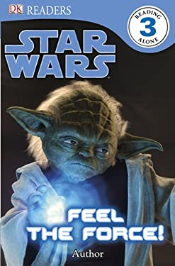 Star Wars: Feel the Force! 9780756671273