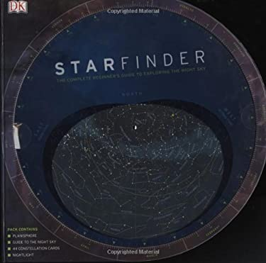 Starfinder: The Complete Beginner's Guide to Exploring the Night Sky [With Double-Sided Cards and Interactive Planisphere] 9780756631208