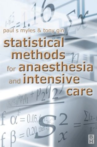 Statistical Methods for Anaesthesia and Intensive Care 9780750640657