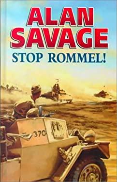 Stop Rommel! 9780750514521