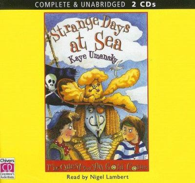 Strange Days at Sea: The Quest for 100 Gold Coins 9780754066057