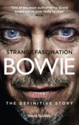 Strange Fascination: David Bowie: The Definitive Story 9780753510025