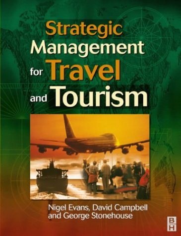 Strategic Management for Travel and Tourism 9780750648547