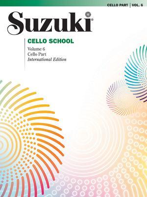 Suzuki Cello School, Vol 6: Cello Part 9780757924798