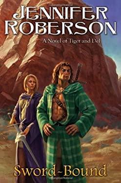Sword-Bound: A Novel of Tiger and del 9780756407964