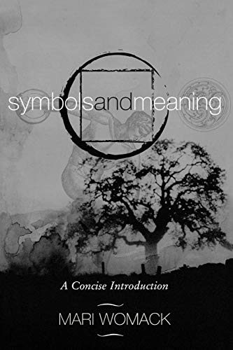 Symbols and Meaning: A Concise Introduction 9780759103221