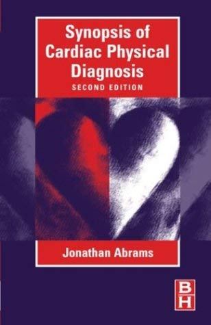 Synopsis of Cardiac Physical Diagnosis 9780750673389