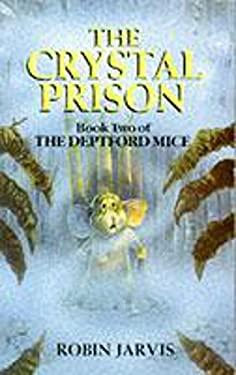 The Crystal Prison (Deptford Mice)