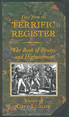 The Book of Pirates and Highwaymen 9780752454177