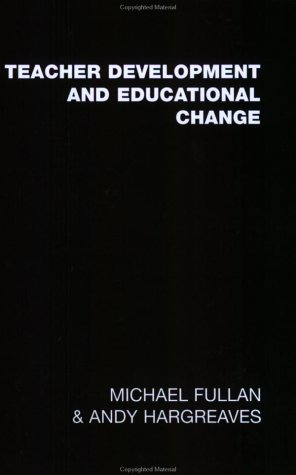 Teacher Development and Educational Change 9780750700115
