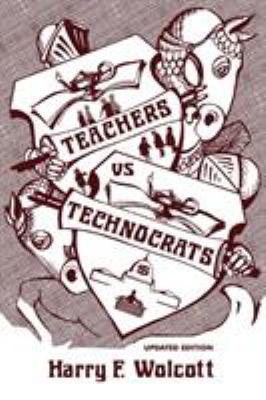 Teachers Versus Technocrats 9780759105270