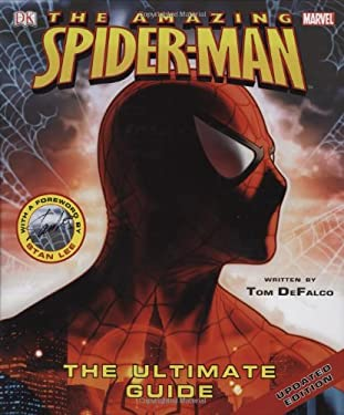 The Amazing Spider-Man: The Ultimate Guide 9780756626754