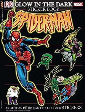 The Amazing Spider-Man Glow in the Dark Sticker Book [With More Than 60 Reusable Full-Color Stickers] 9780756619992
