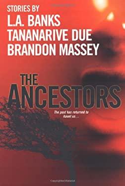 The Ancestors 9780758223821