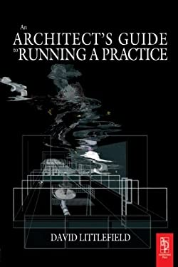 The Architect's Guide to Running a Practice 9780750660990