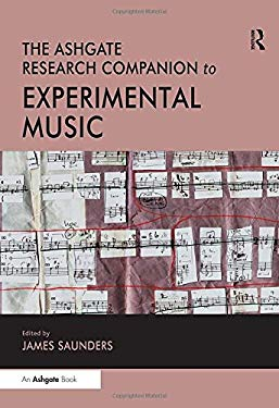 The Ashgate Research Companion to Experimental Music 9780754662822