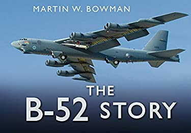 The B-52 Story 9780752482828