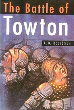 The Battle of Towton 9780750924795