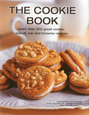 The Best-Ever Cookie Book: More Than 200 Great Cookie, Biscuit, Bar and Brownie Recipes 9780754824909