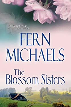 The Blossom Sisters 9780758286710