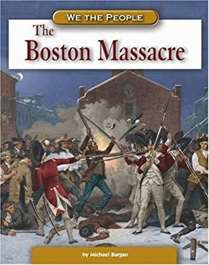 The Boston Massacre 9780756508326