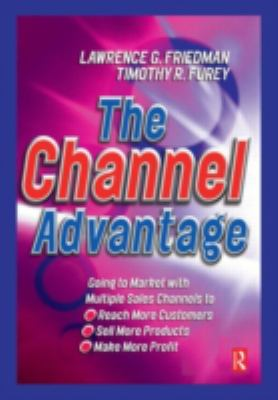 The Channel Advantage 9780750640985